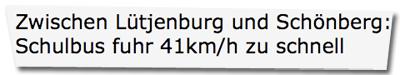 Zwischen Lütjenburg und Schönberg: Schulbus fuhr 41km/h zu schnell