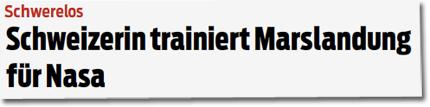 Schweizerin trainiert Marslandung für Nasa