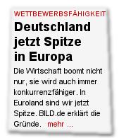Deutschland jetzt Spitze in Europa Die Wirtschaft boomt nicht nur, sie wird auch immer konkurrenzfähiger. In Euroland sind wir jetzt Spitze. BILD.de erklärt die Gründe.