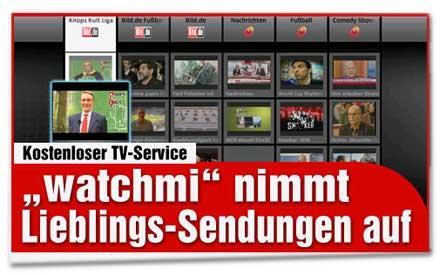 Watchmi nimmt Lieblings-Sendungen und -Serien kostenlos auf
