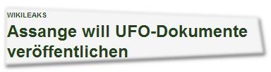 WikiLeaks: Assange will UFO-Dokumente veröffentlichen