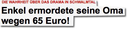 Die Wahrheit über das Drama in Schwalmtal Enkel ermordete seine Oma wegen 65 Euro!