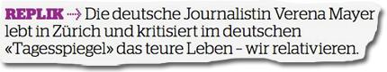"""Die deutsche Journalistin Verena Mayer lebt in Zürich und kritisiert im deutschen """"Tagesspiegel"""" das teure Leben – wir relativieren."""
