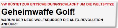 Geheimwaffe Golf!