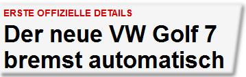 Der neue VW Golf 7 bremst automatisch