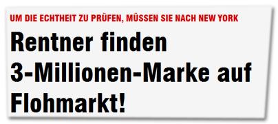 Rentner finden 3-Millionen-Marke auf dem Flohmarkt!