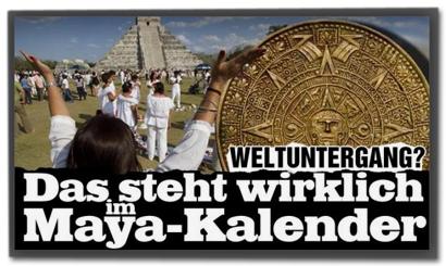 Das steht wirklich im Maya-Kalender