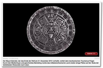 Der Maya-Kalender, der das Ende der Welt am 21. Dezember 2012 verheißt, verlieh dem mexikanischen Tourismus Flügel.