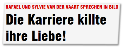 Rafael und Sylvie van der Vaart sprechen in BILD: Die Karriere killte ihre Liebe!