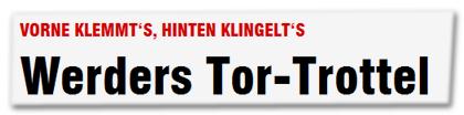 Werders Tor-Trottel
