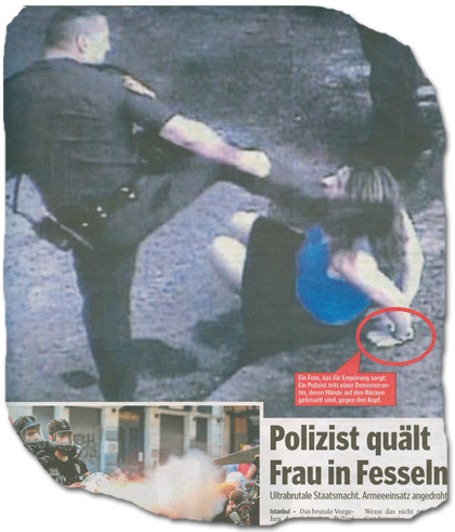 [Bildunterschrift:] Ein Foto, das für Empörung sorgt: Ein Polizist tritt einer Demonstrantin, deren Hände auf den Rücken gefesselt sind, gegen den Kopf.