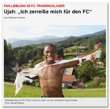 """Fan-Liebling im FC-Trainingslager - Ujah: """"Ich zerreiße mich für den FC"""" [auf dem Foto zerreißt der Spieler das Trikot, das er anhat.]"""