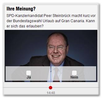 Ihre Meinung? SPD-Kanzlerkandidat Peer Steinbrück macht kurz vor der Bundestagswahl Urlaub auf Gran Canaria. Kann er sich das erlauben? Ja - Nein