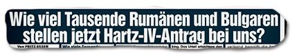Wie viel Tausende Rumänen und Bulgaren stellen jetzt Hartz-IV-Antrag bei uns?