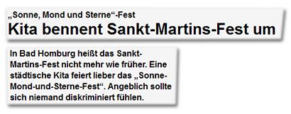 """""""Sonne, Mond und Sterne""""-Fest - Kita benennt Sankt-Martins-Fest um - In Bad Homburg heißt das Sankt-Martins-Fest nicht mehr wie früher. Eine städtische Kita feiert lieber das """"Sonne-Mond-und-Sterne-Fest"""". Angeblich sollte sich niemand diskriminiert fühlen."""