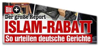 Der große Report - ISLAM-RABATT - So urteilen deutsche Gerichte