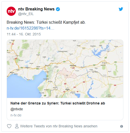 """Tweet von @ntv_EIL: """"Breaking News: Türkei schießt Kampfjet ab."""""""