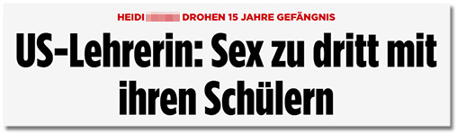 Folgend eine Collage mit elf weiteren Sex-Lehrerin-Schlagzeilen