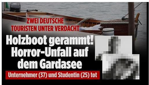 Screenshot vn der BILD.de-Startseite: Zwei Deutsche Touristen unter Verdacht - Holzboot gerammt! Horror-Unfall auf dem Gardasee - Unternehmer (37) und Studentin (25) tot [dazu zwei Fotos der Verstorbenen}