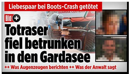 Screenshot von der BILD.de-Startseite: Liebespaar bei Boots-Crash getötet - Ttraser fiel betrunken in den Gardasee [dazu ein Foto von Ermittlern, die den Tatort untersuchen, sowie zwei Fotos der Verstorbenen und das Bild-Plus-Logo]