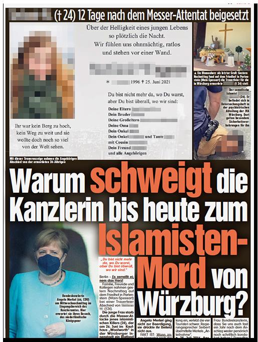 """Ausriss aus der BILD-Zeitung: Oben auf der Seite groß die Traueranzeige, dazu ein Foto ihres Sarges und ein Foto des Tatverdächtigen, der von der Polizei auf den Boden gedrückt wird. Dazu die große Überschrift: """"Warum schweigt die Kanzlerin bis heute zum Islamisten-Mord von Würzburg?"""""""