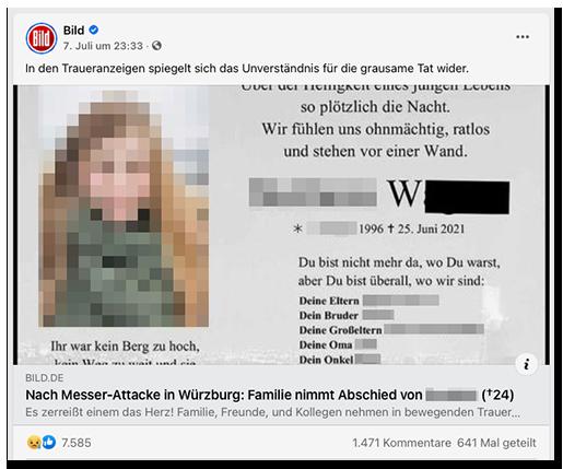 """Post auf der BILD-Facebookseite: Die Trauernazeige samt Foto der jungen Frau ist groß zu sehen, die Überschrift des Artikels lautet: """"Nach Messer-Attacke in Würzburg: Familie nimmt Abschied von [...] (✝24)"""". Der Teaser lautet: """"In den Traueranzeigen spiegelt sich das Unverständnis für die grausame Tat wider."""" Der Post hat 7.585 Likes (und andere Reaktionen) bekommen, 1.471 Kommentare und wurde 641 Mal geteilt."""