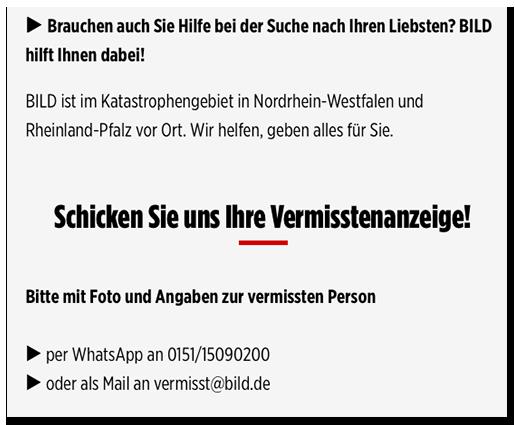 """Screenshot aus dem BILD.de-Artikel: """"Brauchen Sie Hilfebei der Suche nach Ihren Liebsten? BILD hilft Ihnen dabei! BILD ist im Katastrophengebiet in Nordrhein-Westfalen und Rheinland-Pfal vor Ort. Wir helfen, geben alles für Sie. - Schicken Sie und Ihre Vermisstenanzeige! - Bitte mit Foto und Angaben zur vermissten Person - per Whatsapp an 0151/15090200 oder als Mail an vermisst@bild.de"""""""
