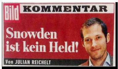 """Ausriss aus der BILD-Zeitung: Kommentar von Julian Reichelt: """"Snowden ist kein Held!"""""""