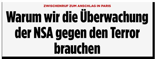 """Screenshot von BILD.de: """"Zwischenruf zum Anschlag in Paris - Warum wir die Überwachung der NSA gegen den Terror brauchen"""""""