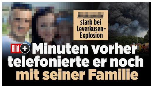 """Screenshot von der BILD.de-Startseite: """"[...] starb bei Leverkusen-Explosion - Minuten vorher telefonierte er noch mit seiner Familie"""", dazu ein Foto der Explosion, ein Foto des Mannes, seiner Frau und ihres Kindes sowie das Bild-Plus-Logo"""