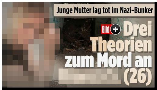 """Screenshot von der BILD.de-Startseite: """"Junge Mutter lag tot im Nazi-Bunker - Drei Theorien zum Mord an [...] (26)"""", dazu ein Foto des Bunkers, ein Foto der Frau und das Bild-Plus-Logo"""