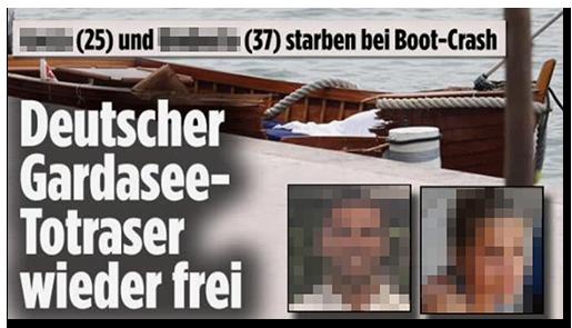 """Screenshot von der BILD.de-Startseite: """"[...] (25) und [...] (37) starben bei Boot-Crash - Deutscher Gardasee-Totraser wieder frei"""", dazu ein Foto des zerstörten Bootes sowie Porträtfotos der beiden Opfer"""
