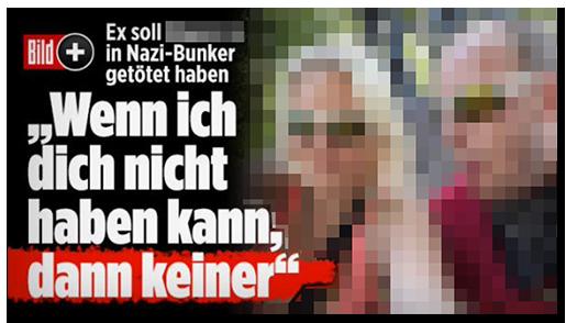 """Screenshot von der BILD.de-Startseite: """"Ex soll [...] in Nazi-Bunker getötet haben - 'Wenn ich dich nicht haben kann, dann keiner'"""", dazu ein Foto der beiden sowie das Bild-Plus-Logo"""