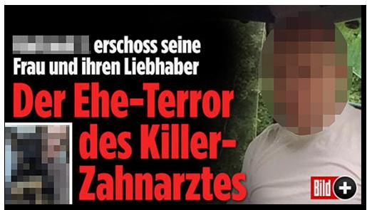 """Screenshot von der BILD.de-Startseite: """"[...] erschoss seine Frau und ihren Liebhaber - Der Ehe-Terror des Killer-Zahnarztes"""", dazu ein Foto des Mannes und ein Foto der Frau"""