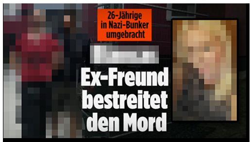 """Screenshot von der BILD.de-Startseite: """"26-Jährige in Nazi-Bunker umgebracht - [...] Ex-Freund bestreitet den Mord"""", dazu ein Foto des Verdächtigen bei seiner Festnahme sowie ein Foto der Frau"""