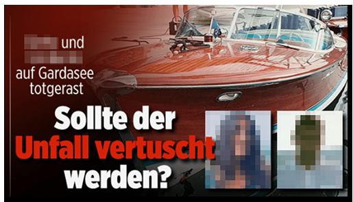 """Screenshot von der BILD.de-Startseite: """"[...] und [...] auf dem Gardasee totgerast - Sollte der Unfall vertuscht werden?"""", dazu ein Foto eines Bootes und zwei Fotos der Opfer"""