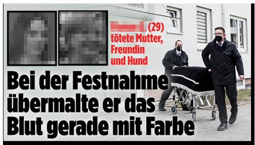 """Screenshot von der BILD.de-Startseite: """"[...] (29) tötete Mutter, Freundin und Hund - Bei der Festnahme übermalte er das Blut gerade mit Farbe"""", dazu ein Foto vom Abtransport einer Leiche sowie zwei Porträtfotos der Frauen"""