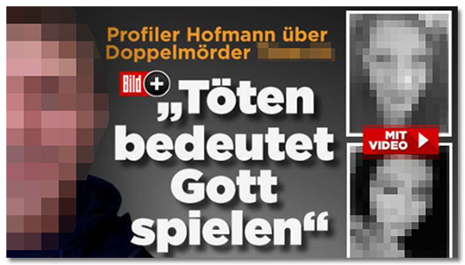 """Screenshot von der BILD.de-Startseite: """"Profiler Hofmann über Doppelmörder [...] - 'Töten bedeutet Gott spielen'"""", dazu ein Foto des Mannes sowie zwei Fotos der Frauen"""