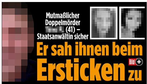 """Screenshot von der BILD.de-Startseite: """"Mutmaßlicher Doppelmörder [...] (41) - Staatsanwältin sicher - Er sah ihnen beim Ersticken zu"""", dazu ein Fotos des Mannes sowie zwei Fotos der Frauen"""