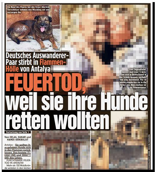 """Ausriss aus dem Innenteil der BILD-Zeitung: """"Deutsches Auswanderer-Paar stirbt in Flammenhölle von Antalya - FEUERTOD, weil sie ihre Hunde retten wollten"""", dazu ein großes Foto des Paares, ein Foto einer ihrer Hunde und Fotos ihres verbrannten Hauses"""