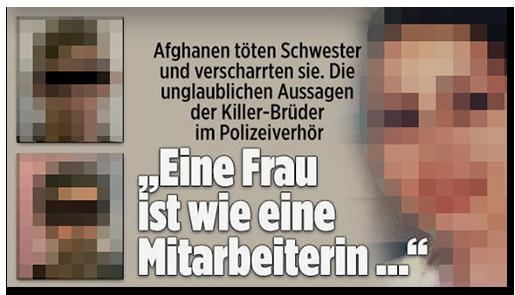 """Screenshot von der BILD.de-Startseite: """"Afghanen töten Schwester und verscharrten sie. Die unglaublichen Aussagen der Killer-Brüder im Polizeiverhör - 'Eine Frau ist wie eine Mitarbeiterin ...'"""", dazu ein großes Foto der Frau sowie zwei Fotos der Brüder"""