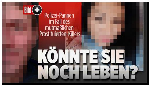 """Screenshot von der BILD.de-Startseite: """"Polizei-Pannen im Fall des mutmaßlichen Prostituierten-Killers - KÖNNTE SIE NOCH LEBEN?"""", dazu ein Foto eines der Opfer und ein Foto des Verdächtigen"""