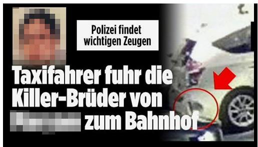 """Screenshot von der BILD.de-Startseite: """"Polizei findet wichtigen Zeugen - Taxifahrer fuhr die Killer-Brüder von [Name] zum Bahnhof"""", dazu ein Foto des Taxis sowie ein Foto der Frau"""