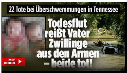 """Screenshot von der BILD.de-Startseite: """"Todesflut reißt Vater Zwillinge aus den Armen - beide tot"""", dazu ein Foto derÜberschwemmungen, ein Foto der Kinder und der rot hinterlegte Button """"MIT VIDEO"""""""