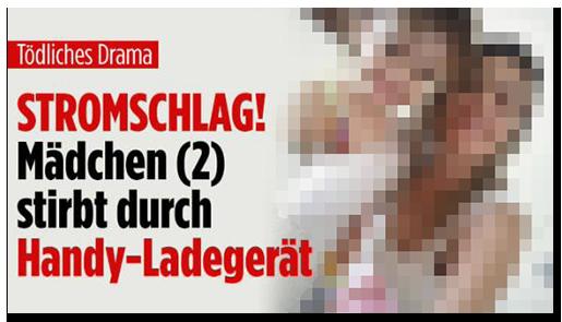 """Screenshot von der BILD.de-Startseite: """"STROMSCHLAG! Mädchen (2) stirbt durch Handy-Ladegerät"""", dazu ein Foto des Mädchens und ihrer Mutter"""