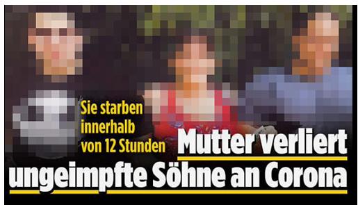 """Screenshot von der BILD.de-Startseite: """"Sie starben innerhalb von 12 Stunden - Mutter verliert ungeimpfte Söhne an Corona"""", dazu ein großes Foto der Mutter und ihrer Söhne"""