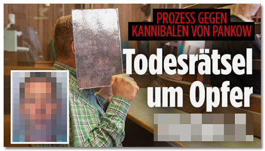 """Screenshot von der BILD.de-Startseite: """"Prozess gegen Kannibalen von Pankow - Todesrätsel um Opfer [Name]"""", dazu ein Porträtfoto des Mannes"""