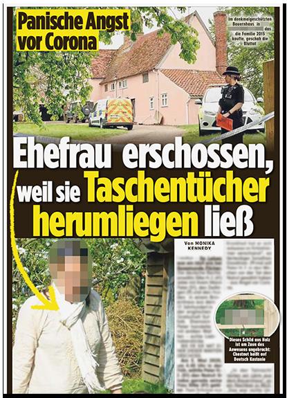 """Ausriss aus der BILD-Zeitung: """"Ehefrau erschossen, weil sie Taschentücher herumliegen ließ"""", dazu ein Foto des Hauses, in dem die Tat stattfand, sowie ein großes Foto der Frau"""