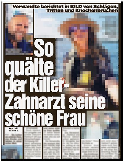 """Ausriss aus der BILD-Zeitung: """"So quälte der Killer-Zahnarzt seine schöne Frau"""", dazu ein großes Foto der Frau sowie ein kleines Foto ihres Ehemanns"""