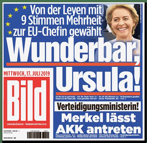 Titelseite BILD: Wunderbar, Ursula! Von der Leyen mit 9 Stimmen Mehrheit zur EU-Chefin gewählt